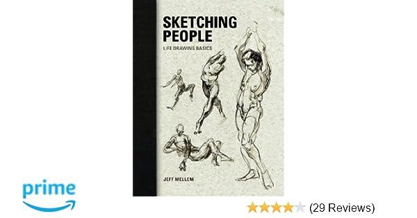 sketching people life drawing basics jeff mellem 0035313644917