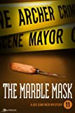 The Marble Mask by Archer Mayor front cover