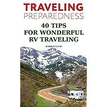Traveling Preparedness: 40 Tips For  Wonderful RV Traveling