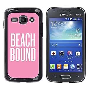 Beach Bound Rosa Blanco Texto Verano - Metal de aluminio y de plástico duro Caja del teléfono - Negro - Samsung Galaxy Ace 3