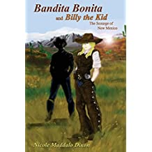 Bandita Bonita and Billy the Kid, The Scourge of New Mexico