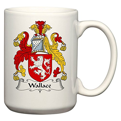 Wallace Coat of Arms/Wallace Family Crest 15 Oz Ceramic Coffee/Cocoa Mug by Carpe Diem Designs, Made in the ()