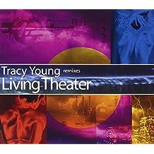 Living Theater Remixes