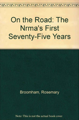 on-the-road-the-nrmas-first-seventy-five-years