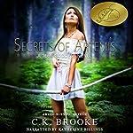 Secrets of Artemis: A Teen Goddess Novel, Book 1 | C.K. Brooke
