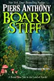Board Stiff (The Xanth Novels) (Volume 38)