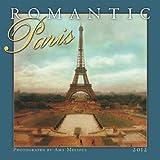 Romantic Paris 2012 Wall (calendar) (2011-09-01)