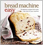 Bread Machine Easy, Sara Lewis, 0600617351