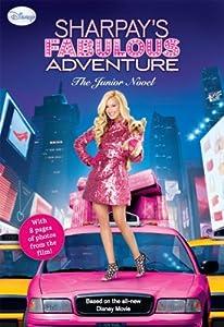 Sharpay's Fabulous Adventure: The Junior Novel (Disney Junior Novel (ebook))