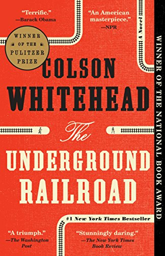 The Underground Railroad: A Novel (Top 10 African Authors Of All Time)