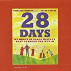 28 Days: Moments in Black History That Changed the World Audiobook by Charles R. Smith Narrated by full cast