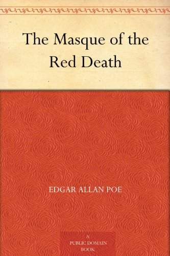 The Masque of the Red Death by [Poe, Edgar Allan]