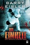 Die Einheit: Thriller (Tokio Killer) (German Edition)