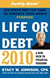 img - for Life or Debt 2010: A New Path to Financial Freedom book / textbook / text book
