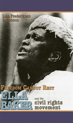 Freedom Cannot Rest: Ella Baker And The Civil Rights Movement (Portraits of Black Americans)