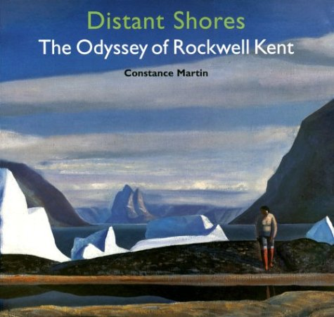 Distant Shores: The Odyssey of Rockwell Kent pdf