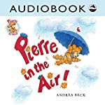Pierre in the Air! | Andrea Beck
