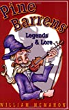 Pine Barrens Legends and Lore, William McMahon, 0912608196