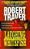 Laughing Whitefish, Robert Traver, 0312952783
