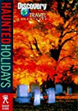 img - for Discovery Travel Adventure Haunted Holidays (Discovery Travel Adventures) book / textbook / text book