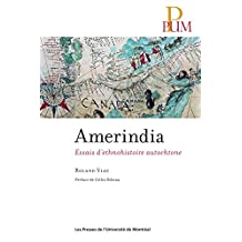 Amerindia: Essais d'ethnohistoire autochtone