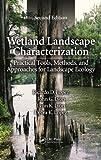 Wetland Landscape Characterization, Ricardo D. Lopez and John G. Lyon, 1466503769
