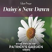 Daisy's New Dawn: Patrick's Garden, Volume 2 | Celeste Messer