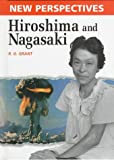 Hiroshima and Nagasaki (New Perspectives)