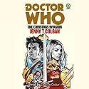 Doctor Who: The Christmas Invasion Hörbuch von Jenny T Colgan Gesprochen von: Camille Coduri