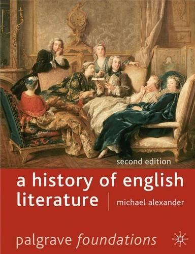 A History of English Literature, Second Edition (Palgrave Foundations)