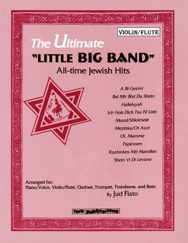 """The Ultimate """"Little Big Band"""": All-time Jewish Hits"""