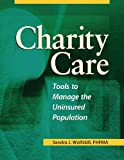 Charity Care, Sandra J. Wolfskill, 1578395615