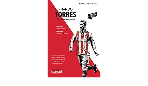 Amazon.com: Fernando Torres: Un Niño de leyenda (Spanish Edition) eBook: Francisco Javier Díaz
