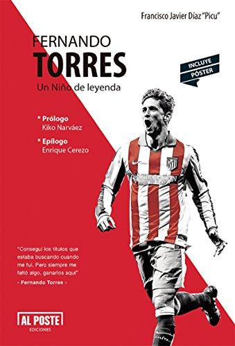 Fernando Torres: Un Niño de leyenda (Spanish Edition) by [Díaz