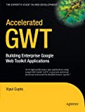 The Google Web Toolkit (GWT) is a key member of Google's popular array of software development solutions, and is easily the most popular Ajax framework solution for Java developers. Accelerated Google Web Toolkit offers a fast paced yet thorough i...
