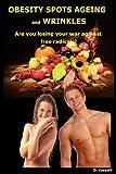 Obesity Spots Ageing and Wrinkles, Omar Vassalli, 095587940X