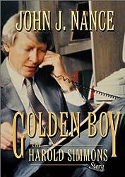 Golden Boy: The Harold Simmons Story