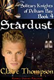 Stardust (The Solitary Knights of Pelham Bay Book 4)