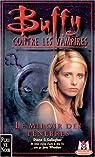 Buffy contre les vampires, tome 17 : Le miroir des ténèbres par Gallagher