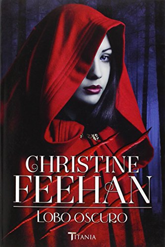 Lobo oscuro (Spanish Edition) [Christine Feehan] (Tapa Blanda)