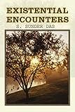 Existential Encounters, S. Das, 0595294383