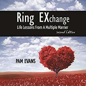 Ring EXchange: Life Lessons From a Multiple Marrier Audiobook