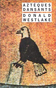 vignette de 'Aztèques dansants (Donald E. Westlake)'