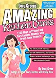Joey Green's Amazing Kitchen Cures
