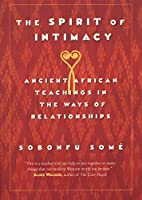 The Spirit Of Intimacy: Ancient Teachings In The