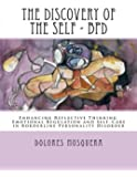 The Discovery of the Self: Enhancing Reflective Thinking, Emotional Regulation, and Self-Care in Borderline Personality…