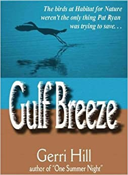 Gulf Breeze by Gerri Hill (2003-12-11)
