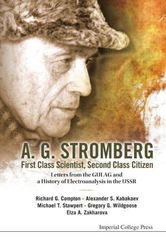 Second Class Citizen Book (A.G. Stromberg - First Class Scientist, Second Class Citizen: Letters from the Gulag and a History of Electroanalysis in the USSR)