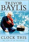 Clock This, T. Baylis, 0747273812
