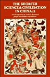 The Shorter Science and Civilisation in China: Volume 2: v. 2